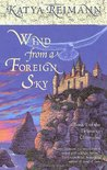 Wind from a Foreign Sky (Tielmaran Chronicles, #1)