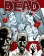 The Walking Dead, Vol. 01: Days Gone Bye