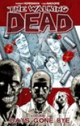 Download The Walking Dead, Vol. 1: Days Gone Bye books