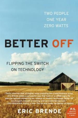Reading books Better Off: Flipping the Switch on Technology