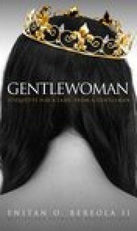Gentlewoman: Etiquette for a Lady, from a Gentleman