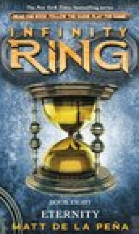 Eternity (Infinity Ring, #8)