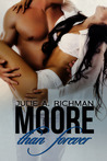Download Moore than Forever (Needing Moore, #3)