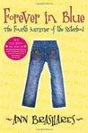 Forever in Blue: The Fourth Summer of the Sisterhood (Sisterhood, #4)