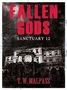 Sanctuary 12 (Fallen Gods Saga, #1)