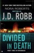 Download Divided in Death (In Death, #18) books