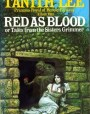 Red as Blood, or Tales from the Sisters Grimmer