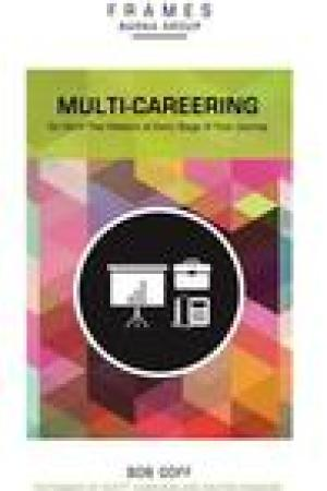 read online Multi-Careering: Do Work That Matters at Every Stage of Your Journey