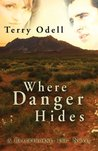 Where Danger Hides (Blackthorne, Inc., #2)