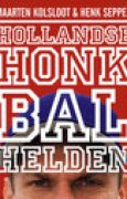 Download Hollandse Honkbal Helden books