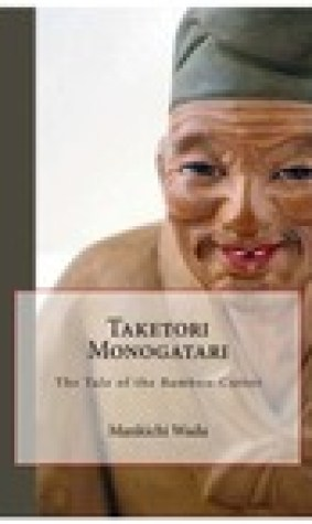 Taketori Monogatari - The Tale of the Bamboo-Cutter