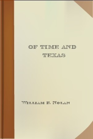 read online Of Time and Texas