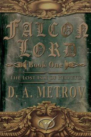 read online The Lost Isle of Perpetua (Falcon Lord #1)