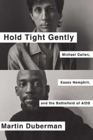 Reading books Hold Tight Gently: Michael Callen, Essex Hemphill, and the Battlefield of AIDS