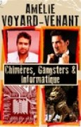 Download Chimres, gangsters et informatique books