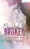 Beautiful & Broken (Beautiful & Broken World #1)
