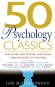 Download 50 Psychology Classics: Who We Are, How We Think, What We Do: Insight and Inspiration from 50 Key Books pdf / epub books