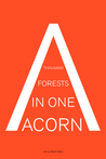 A Thousand Forests in One Acorn: An Anthology of Spanish-Language Fiction