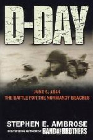 Reading books D-Day, June 6, 1944: The Battle for the Normandy Beaches