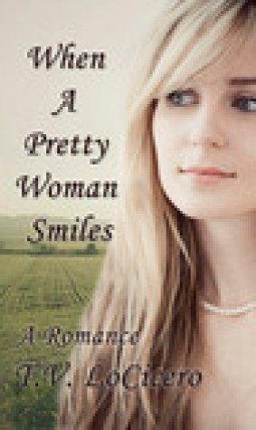 When A Pretty Woman Smiles