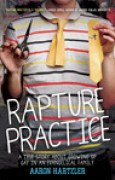 Download Rapture Practice: A True Story About Growing Up Gay in an Evangelical Family pdf / epub books