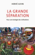 Download La grande sparation. Pour une cologie des civilisations pdf / epub books
