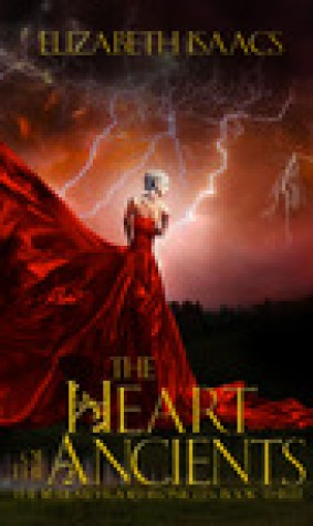 The Heart of the Ancients: Kailmeyra's Redemption (Kailmeyra, #3)