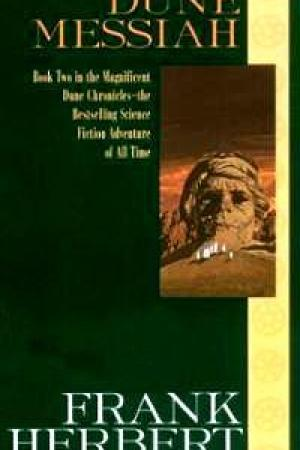 Dune Messiah (Dune Chronicles #2)
