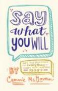 Download Say What You Will books