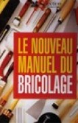 Download Le Nouveau manuel du bricolage pdf / epub books