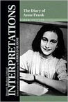 Download The Diary of Anne Frank: Interpretations (Bloom's Modern Critical Interpretations)