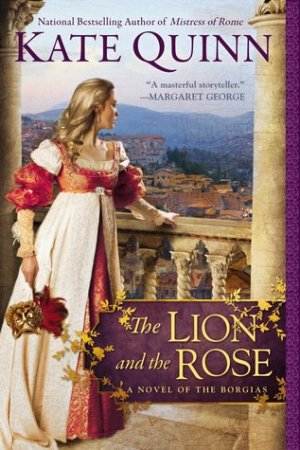 Reading books The Lion and the Rose (The Borgias, #2)