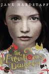 The Executioner's Daughter (The Executioner's Daughter, #1)