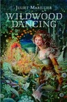 Download Wildwood Dancing (Wildwood, #1)