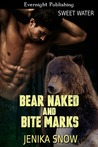 Download Bear Naked and Bite Marks (Sweet Water, #5)