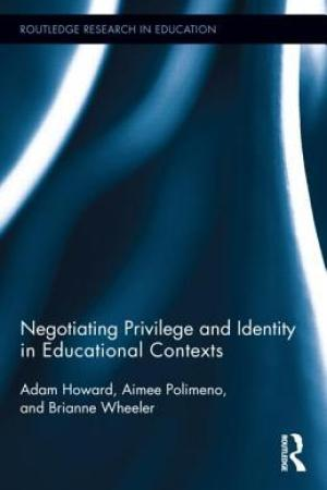 Reading books Negotiating Privilege and Identity in Educational Contexts