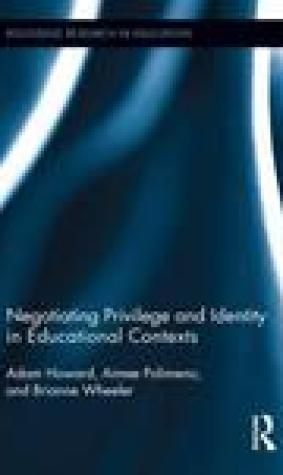 Negotiating Privilege and Identity in Educational Contexts