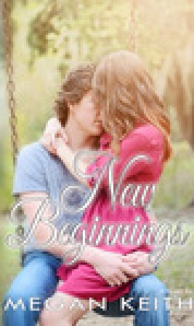 New Beginnings (Finding My Way, #3)