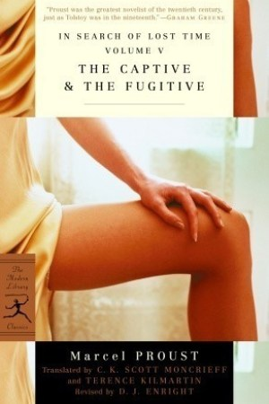 Reading books The Captive & The Fugitive (In Search of Lost Time, #5-6)