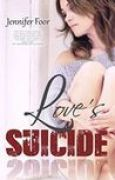 Download Love's Suicide (Love's Suicide, #1) books