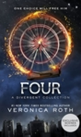 Four: A Divergent Story Collection (Divergent, #0.1 - 0.4)