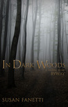 In Dark Woods (Signal Bend, #4.5)