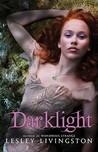 Darklight (Wondrous Strange, #2)