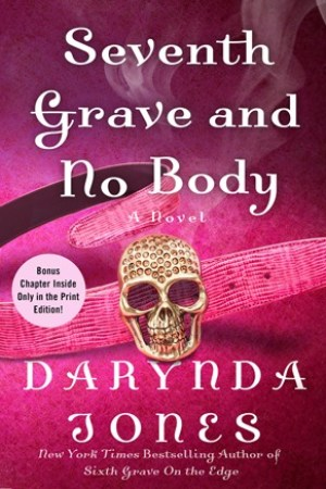 read online Seventh Grave and No Body (Charley Davidson, #7)