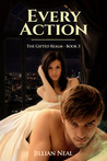 Every Action (The Gifted Realm, #3)