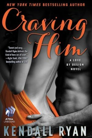 Reading books Craving Him (Love by Design, #2)