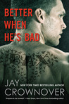 Download Better When He's Bad (Welcome to the Point, #1)