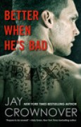 Download Better When He's Bad (Welcome to the Point, #1) books