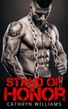 Stand Of Honor (Stand, #1)