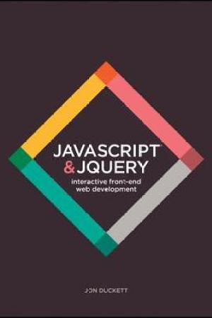 Reading books JavaScript and jQuery: Interactive Front-End Web Development